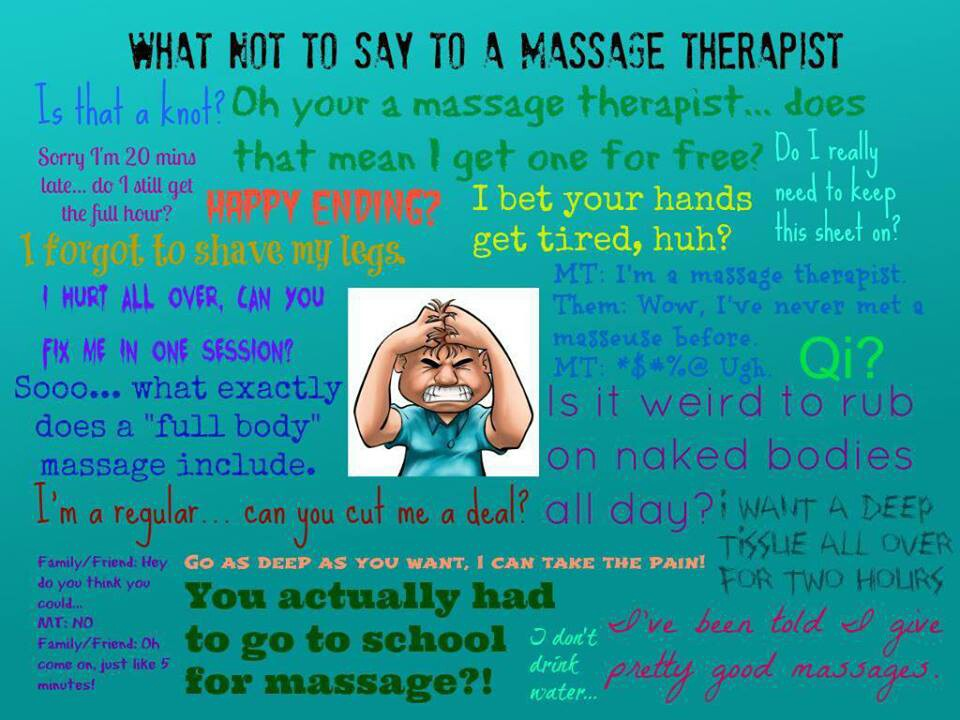 What NOT to say to a massage therapist
