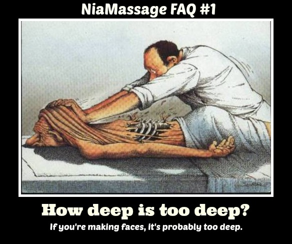 If you're making faces, the pressure during the massage is probably too deep.